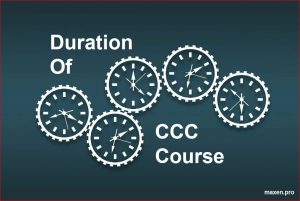 Duration of NIELIT CCC Course