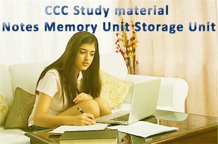 DOEACC CCC Study Material Notes Memory Unit Storage Unit