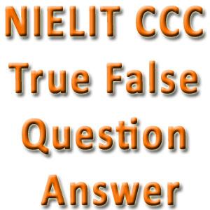 NIELIT-CCC-True-False-Question-Answer