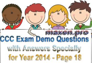 CCC Exam Demo Questions with Answers Specially for Year 2014 - Page 18