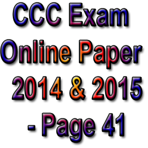 CCC Exam Online Paper 2014 & 2015 - Page 41
