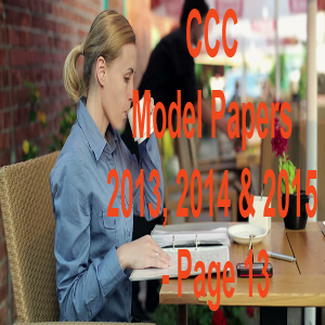 CCC Model Papers 2013, 2014 & 2015 - Page 13