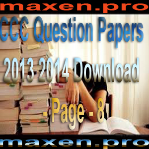 CCC Question Papers 2013 2014 Download - Page - 8