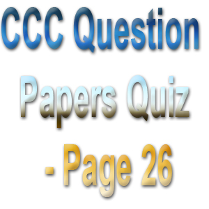 CCC Question Papers Quiz - Page 26