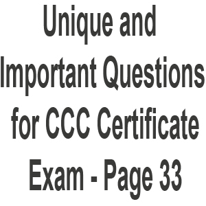 Unique and Important Questions for CCC Certificate Exam - Page 33