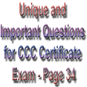 Unique and Important Questions for CCC Certificate Exam - Page 34